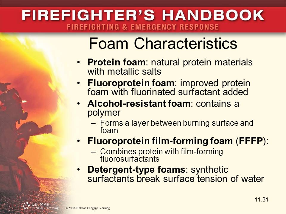 Foam Characteristics Protein foam: natural protein materials with metallic salts.