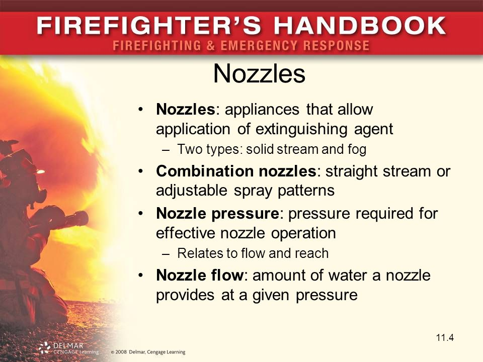 Nozzles Nozzles: appliances that allow application of extinguishing agent. Two types: solid stream and fog.