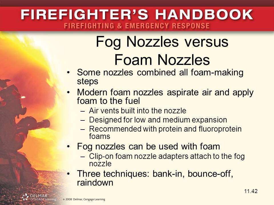 Fog Nozzles versus Foam Nozzles