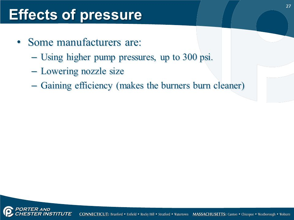 Effects of pressure Some manufacturers are: