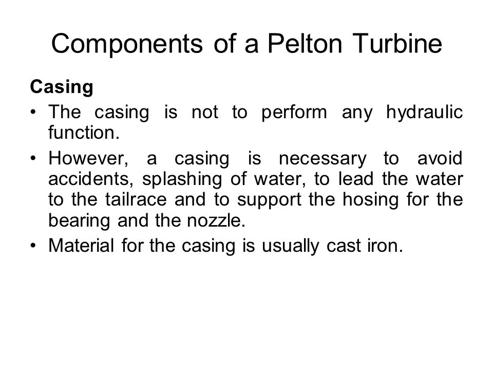 Components of a Pelton Turbine