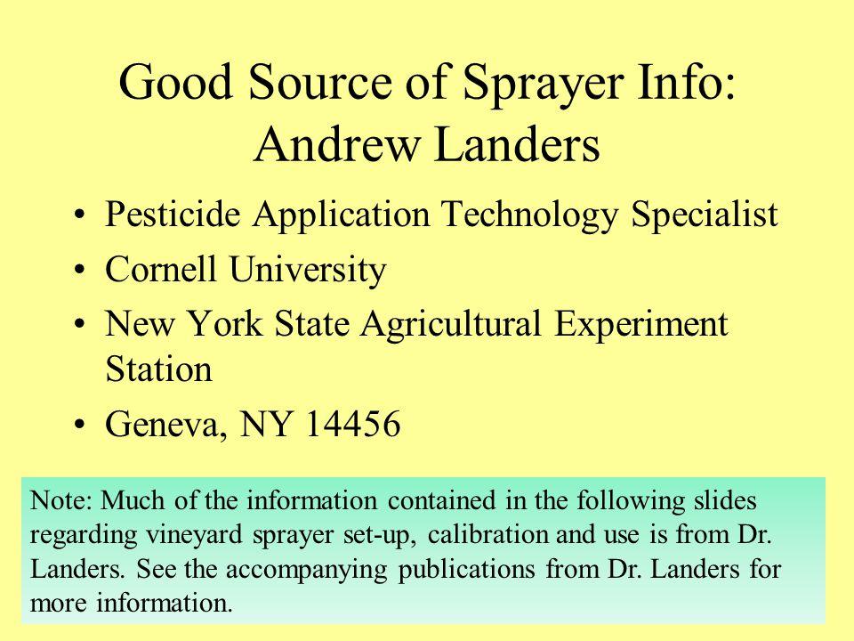 Good Source of Sprayer Info: Andrew Landers