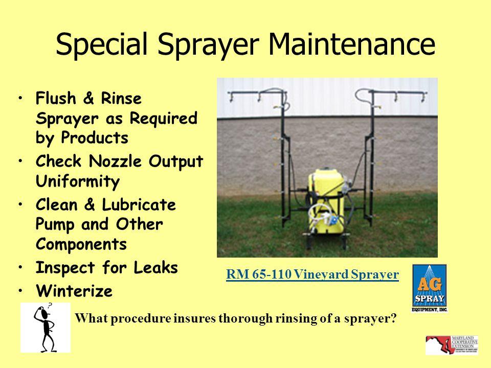 Special Sprayer Maintenance