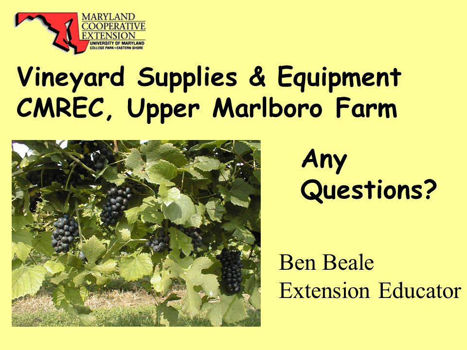 Vineyard Supplies & Equipment CMREC, Upper Marlboro Farm