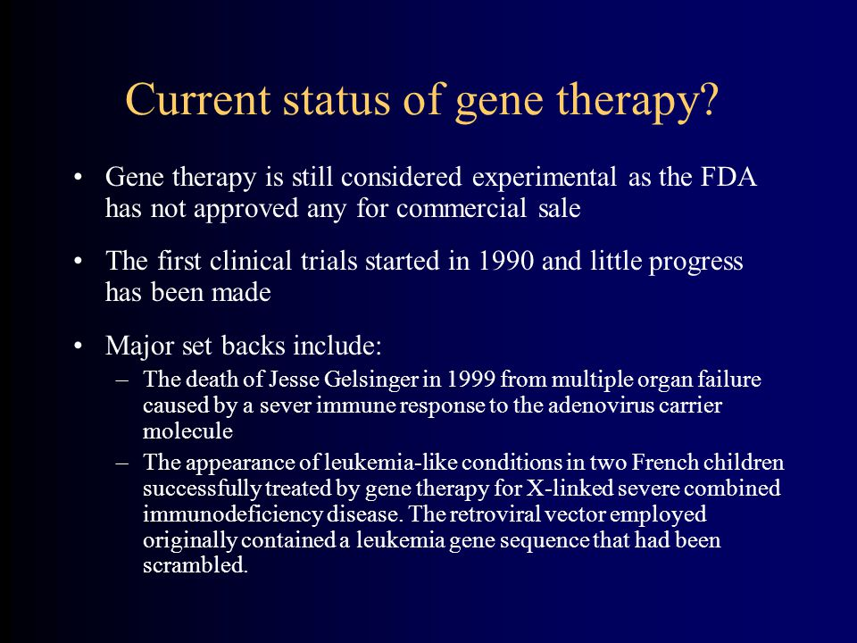 Current status of gene therapy