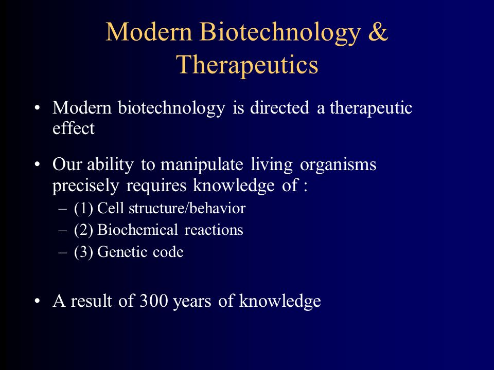 Modern Biotechnology & Therapeutics