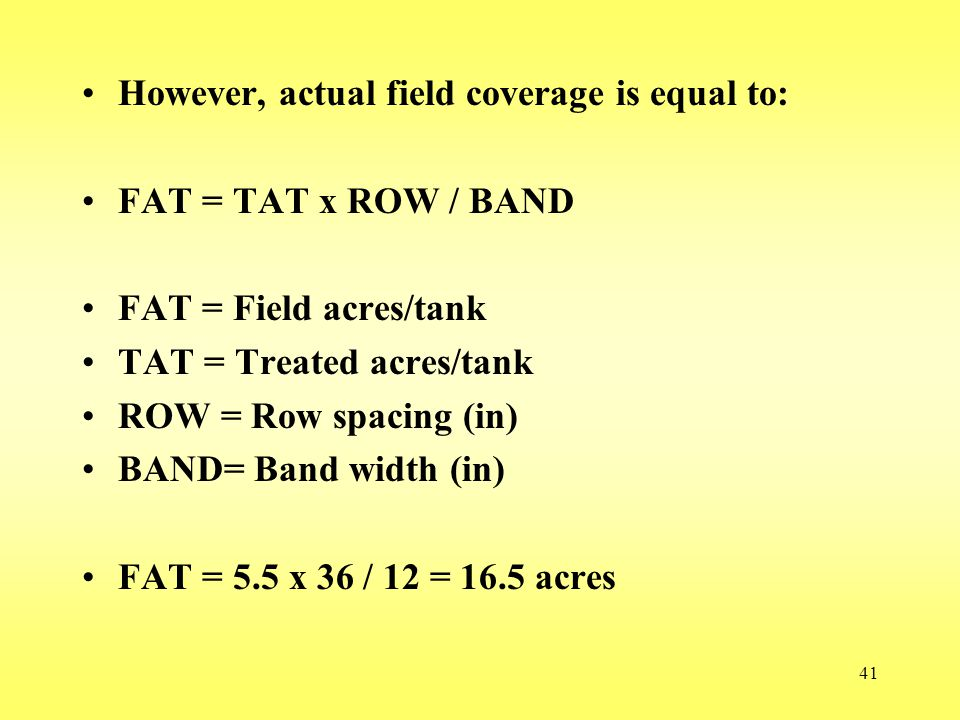 However, actual field coverage is equal to: