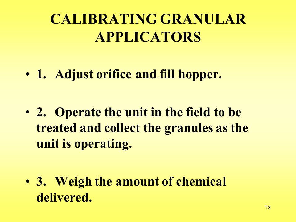 CALIBRATING GRANULAR APPLICATORS