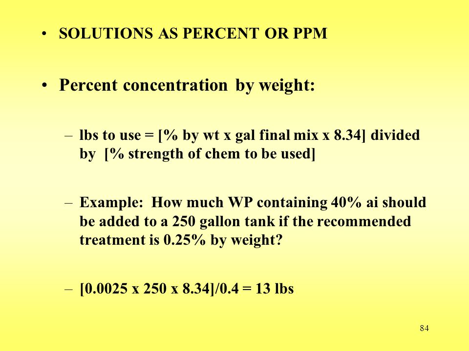 Percent concentration by weight: