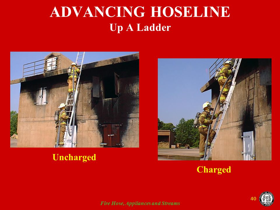 ADVANCING HOSELINE Up A Ladder