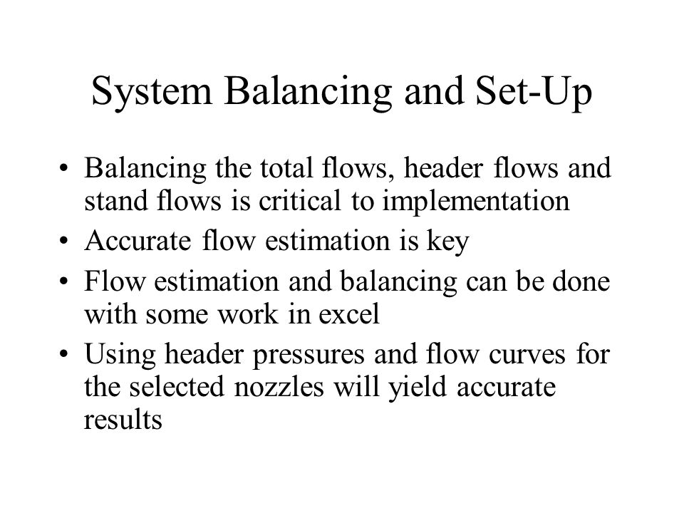 System Balancing and Set-Up