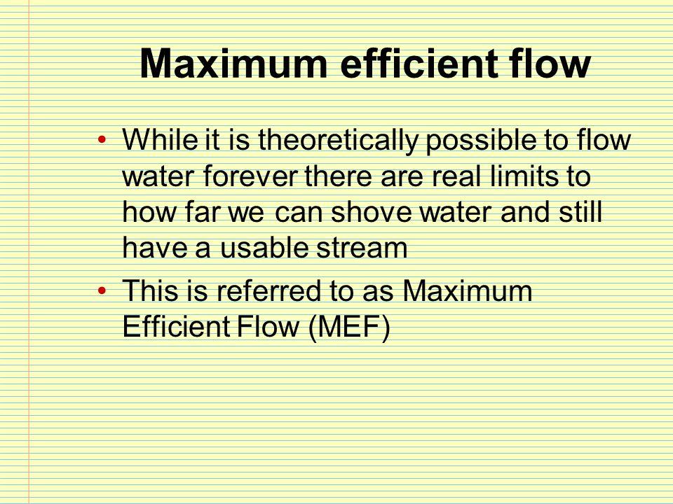 Maximum efficient flow