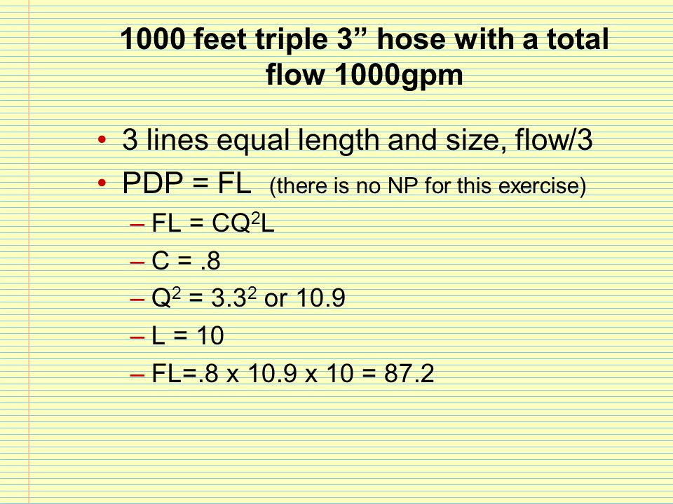 1000 feet triple 3 hose with a total flow 1000gpm