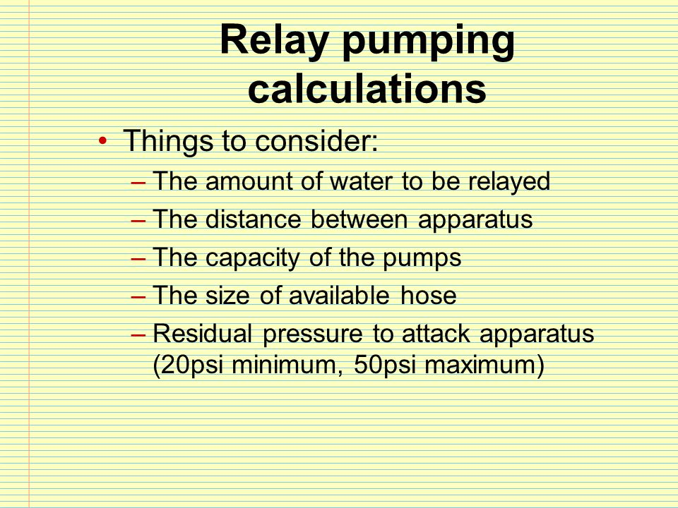 Relay pumping calculations