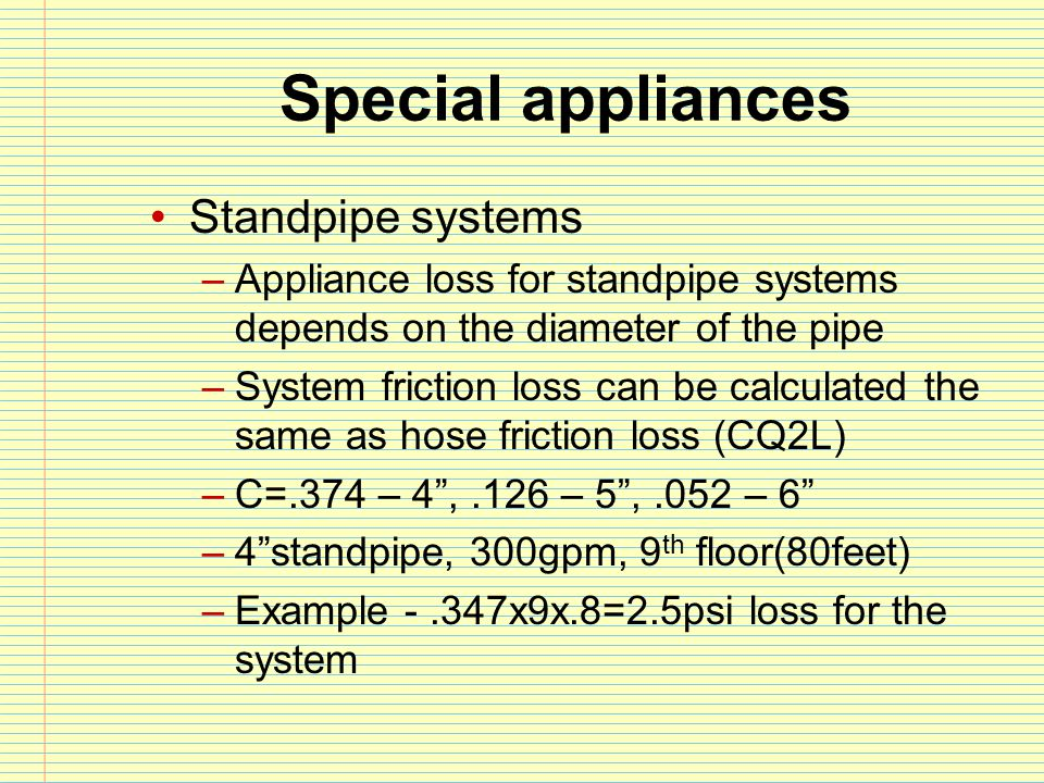 Special appliances Standpipe systems