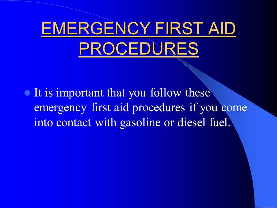 EMERGENCY FIRST AID PROCEDURES