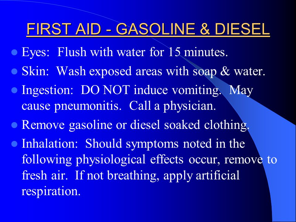 FIRST AID - GASOLINE & DIESEL