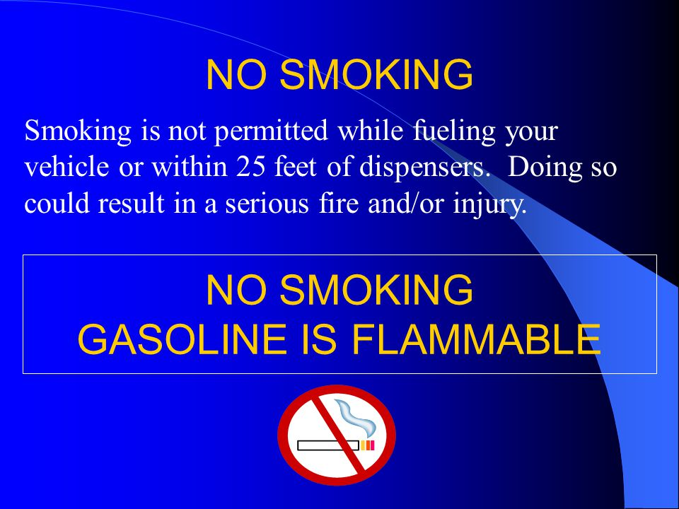 NO SMOKING NO SMOKING GASOLINE IS FLAMMABLE