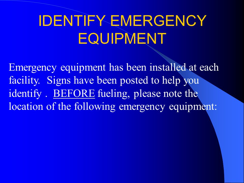 IDENTIFY EMERGENCY EQUIPMENT