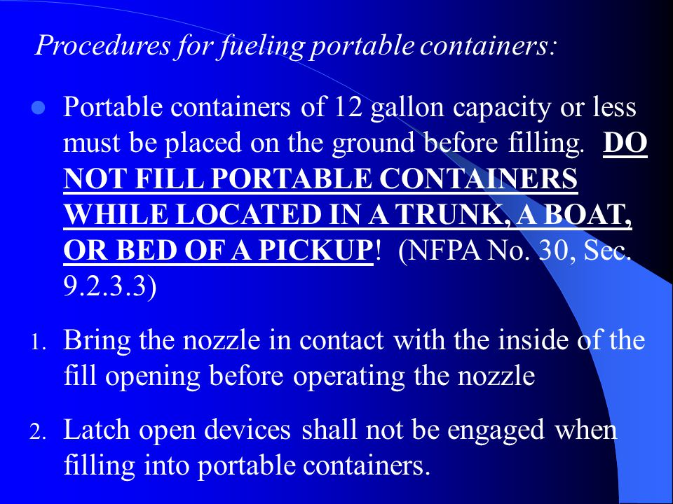 Procedures for fueling portable containers: