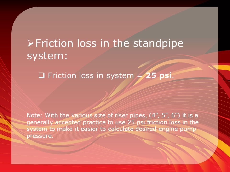 Friction loss in the standpipe system: