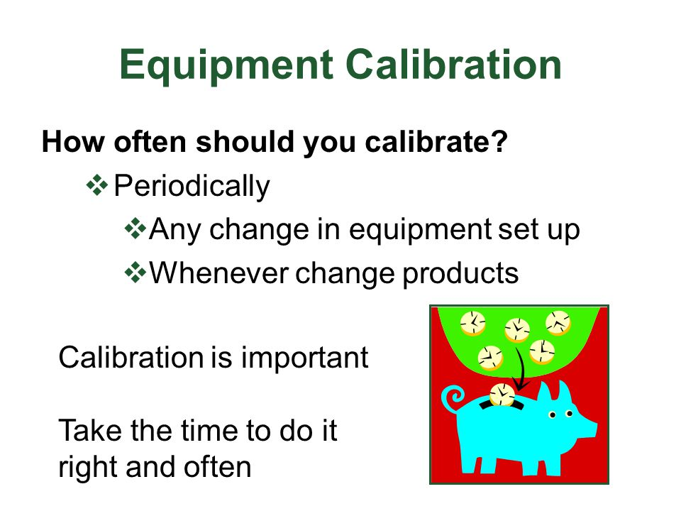 Equipment Calibration