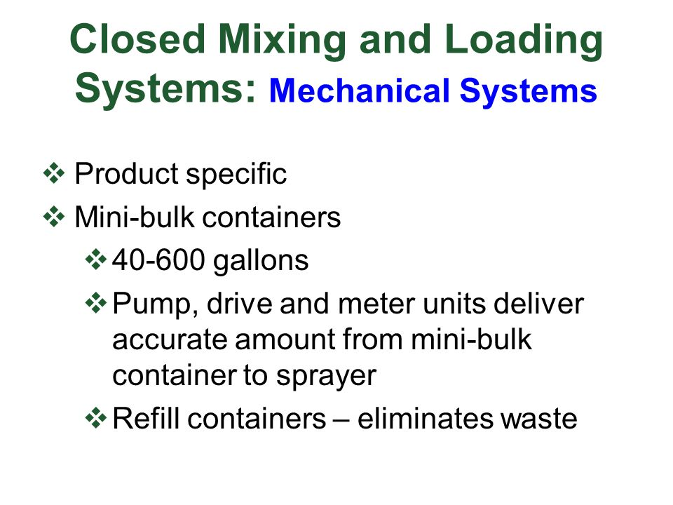 Closed Mixing and Loading Systems: Mechanical Systems