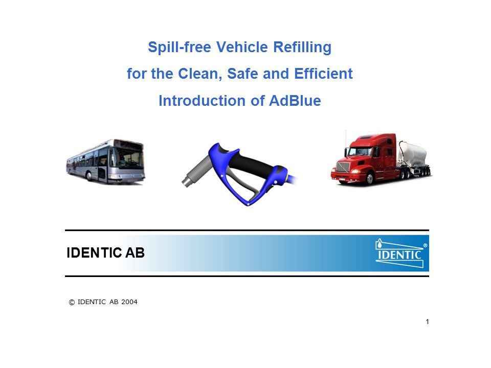 Spill-free Vehicle Refilling for the Clean, Safe and Efficient Introduction of AdBlue