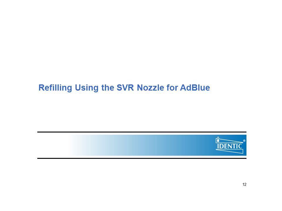 Refilling Using the SVR Nozzle for AdBlue