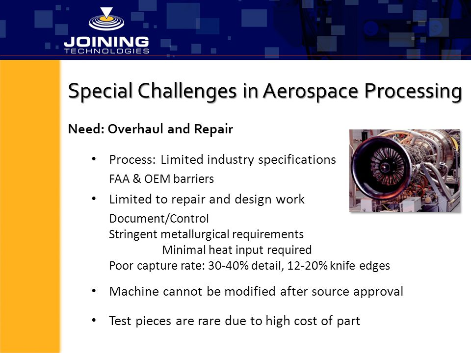 Special Challenges in Aerospace Processing