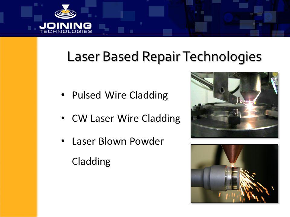 Laser Based Repair Technologies