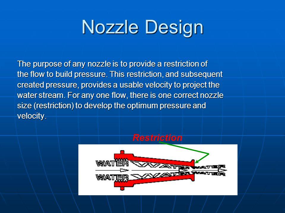 Nozzle Design Restriction