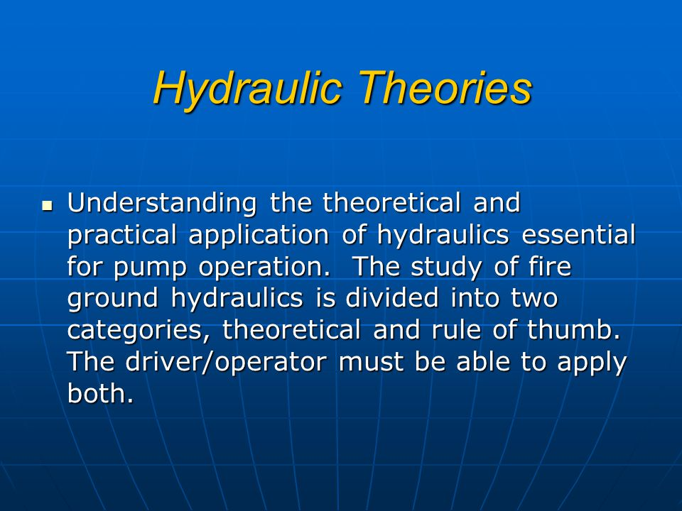 Hydraulic Theories