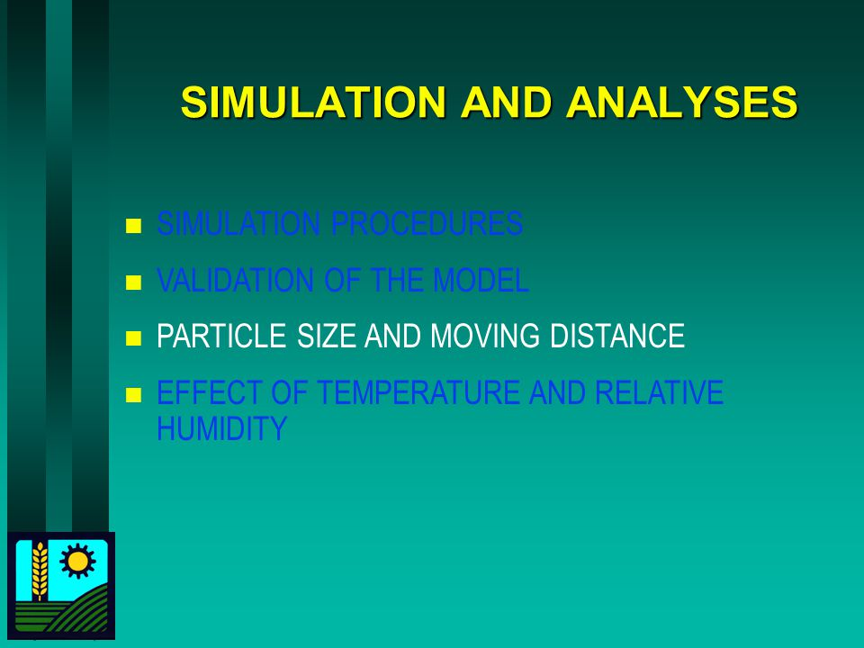 SIMULATION AND ANALYSES
