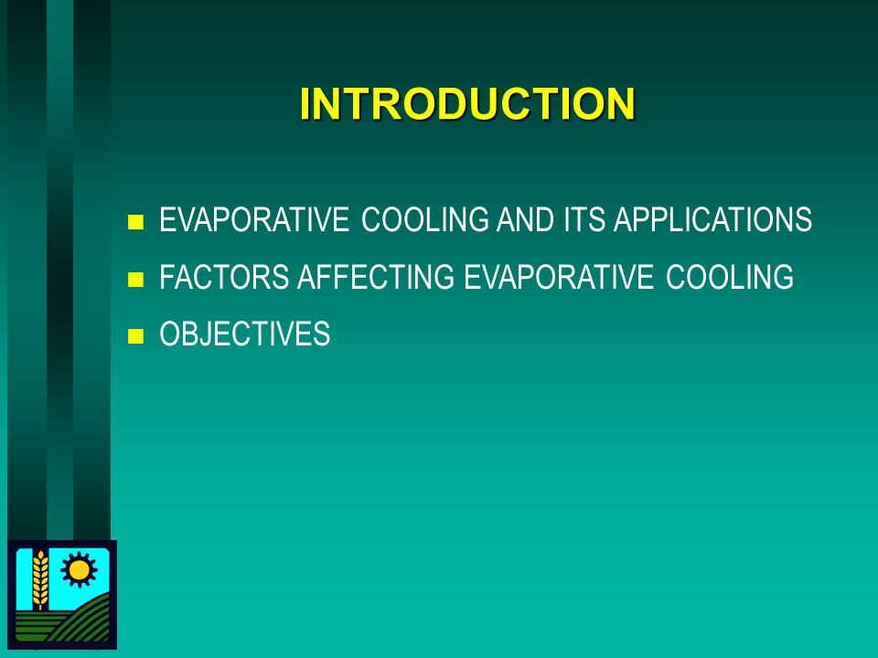 INTRODUCTION EVAPORATIVE COOLING AND ITS APPLICATIONS