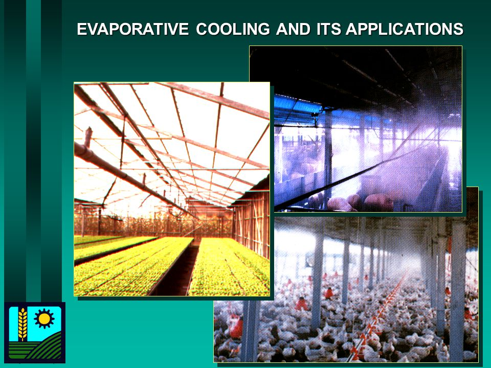 EVAPORATIVE COOLING AND ITS APPLICATIONS