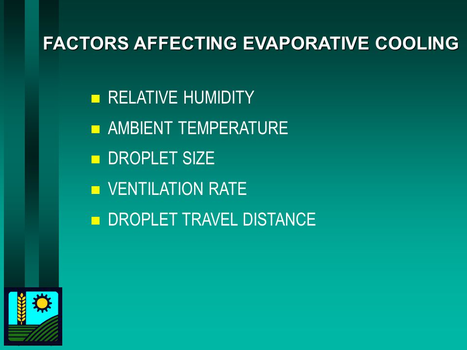 FACTORS AFFECTING EVAPORATIVE COOLING