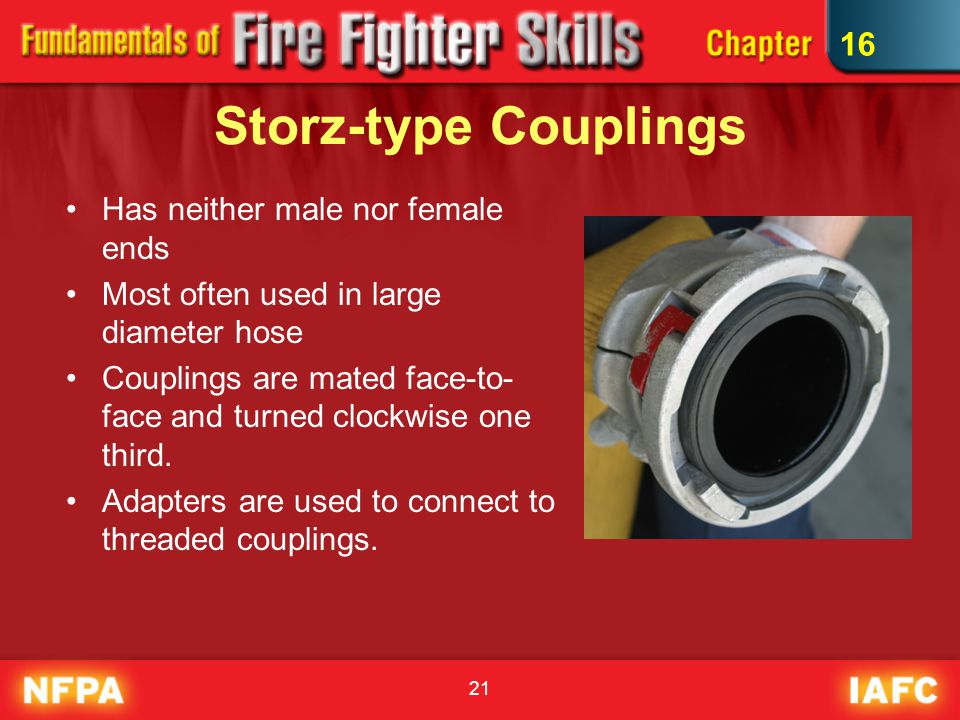 Storz-type Couplings 16 Has neither male nor female ends