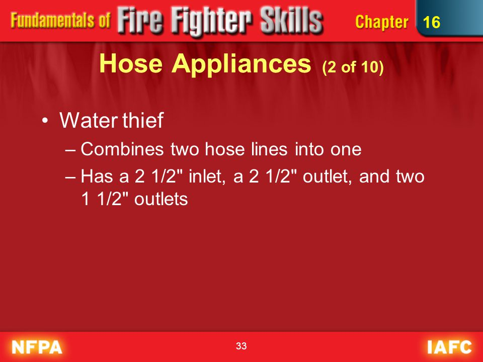 Hose Appliances (2 of 10) Water thief Combines two hose lines into one