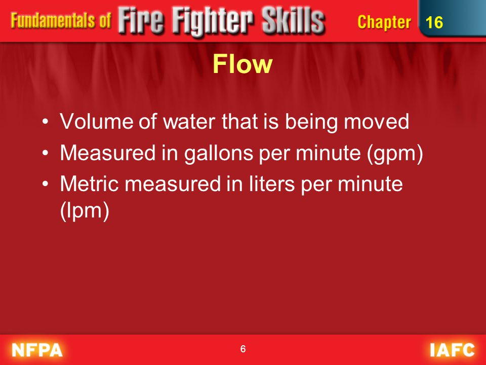 Flow Volume of water that is being moved