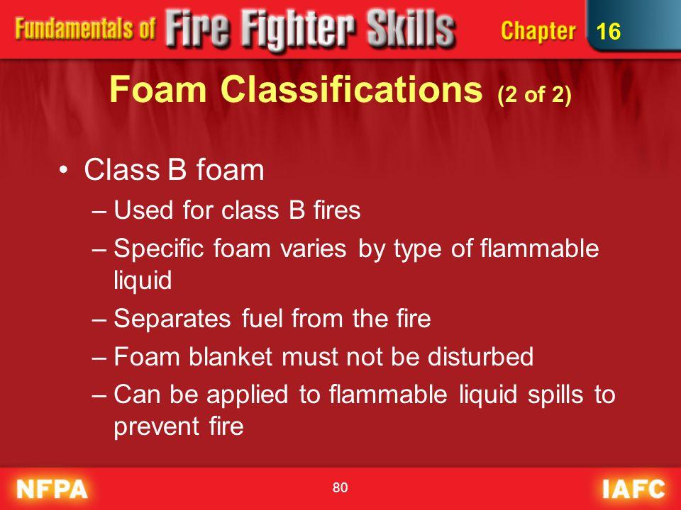 Foam Classifications (2 of 2)