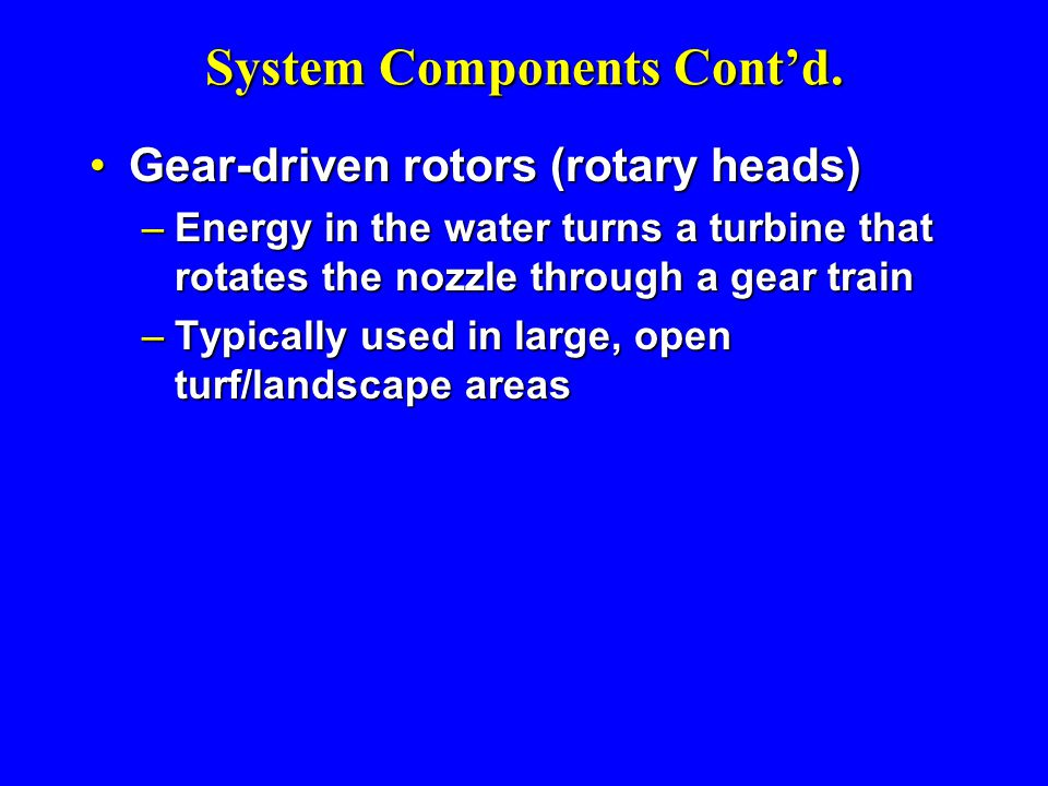 System Components Cont'd.