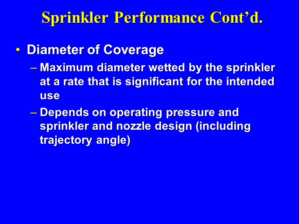 Sprinkler Performance Cont'd.