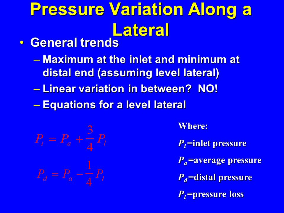Pressure Variation Along a Lateral