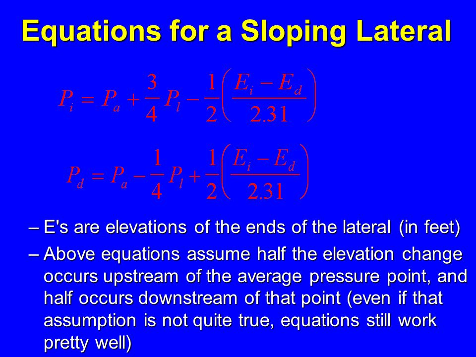 Equations for a Sloping Lateral