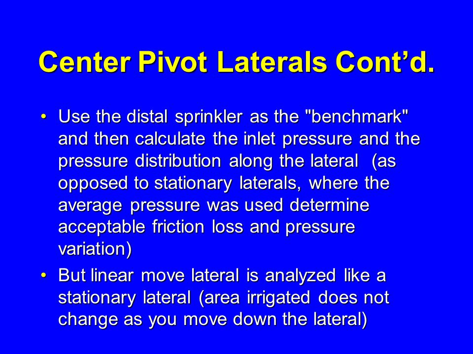 Center Pivot Laterals Cont'd.