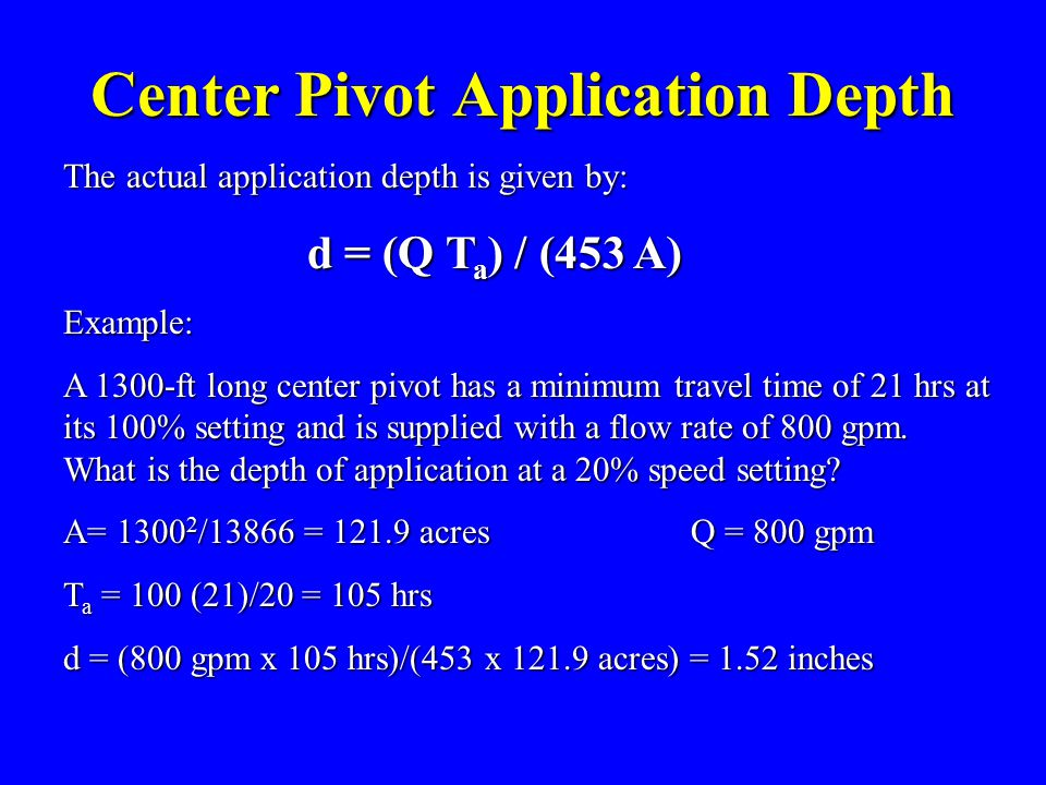 Center Pivot Application Depth