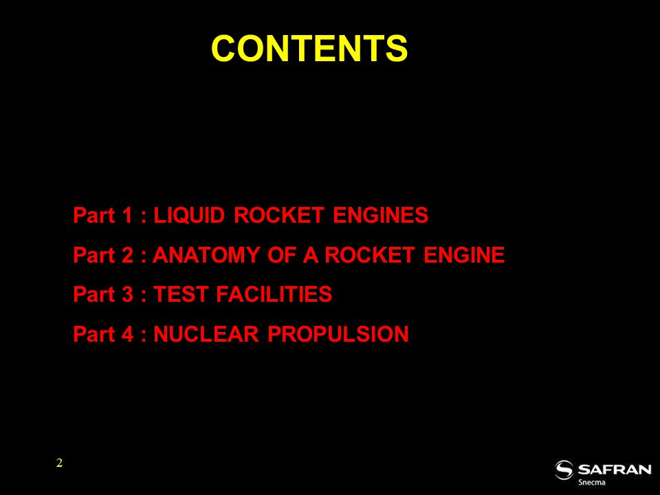 CONTENTS Part 4 : ANATOMY OF A ROCKET ENGINE