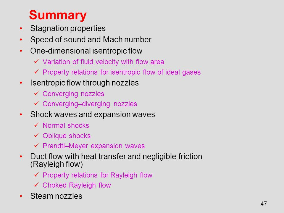 Summary Stagnation properties Speed of sound and Mach number