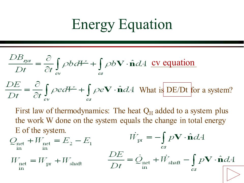 Energy Equation cv equation What is for a system DE/Dt